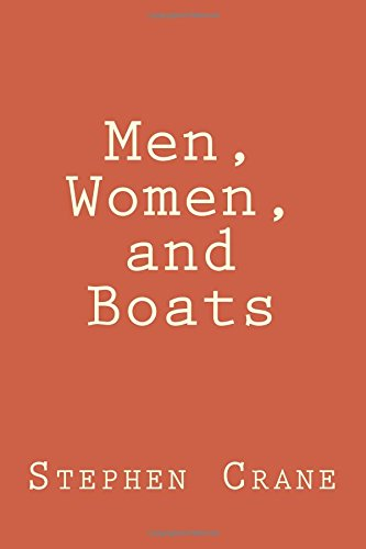 Men, Women, and Boats: Crane, Stephen