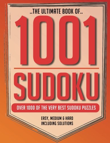 9781984934994: 1001 Sudoku: The ultimate collection of over 1000 puzzles including solutions