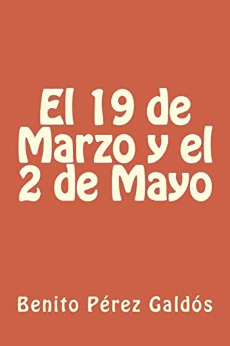9781984951175: El 19 de Marzo y el 2 de Mayo
