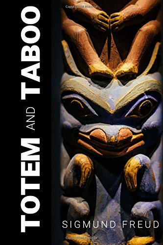 9781984953407: Totem and Taboo: Resemblances between the psychic lives of savages and neurotics