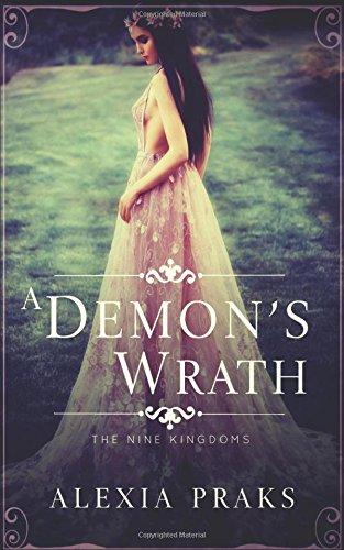 9781985001770: A Demon's Wrath (The Nine Kingdoms) (Volume 1)