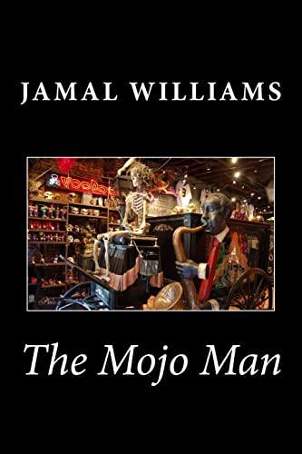 The Mojo Man: Williams, Jamal