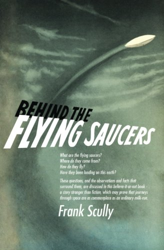 9781985019812: Behind the Flying Saucers
