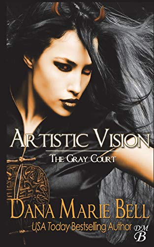 9781985069466: Artistic Vision (The Gray Court) (Volume 3)