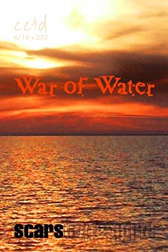 War of Water: cc&d magazine v282 (the: cc&d/ McNair, Allen