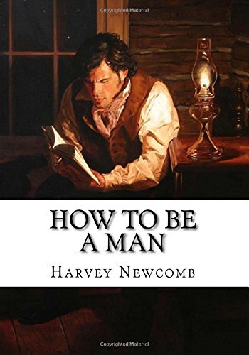 9781985152816: How to Be a Man