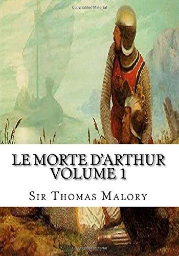 9781985161955: Le Morte d'Arthur Volume 1