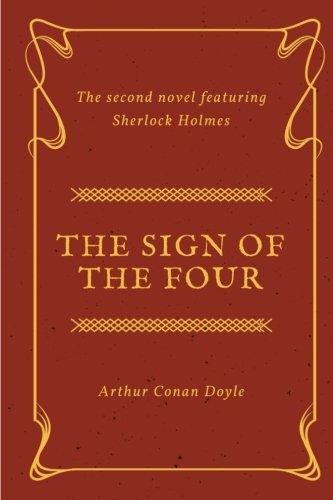 9781985189805: The Sign of the Four: by Arthur Conan Doyle