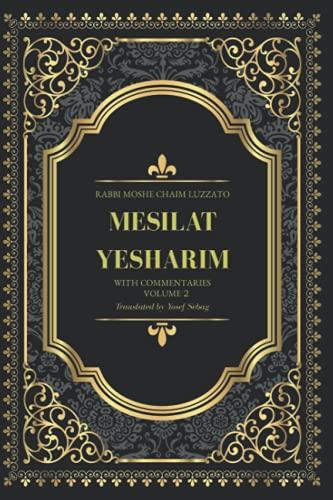 Mesilat Yesharim: with commentaries (Vol.2 of 2): Sebag, Yosef