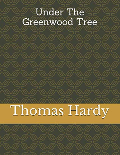 9781985230019: Under The Greenwood Tree