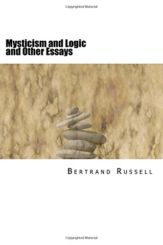9781985276178: Mysticism and Logic and Other Essays