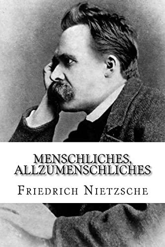 9781985306462: Menschliches, Allzumenschliches: Ein Buch für freie Geister