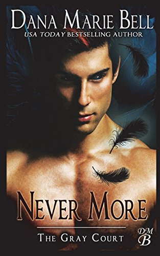 9781985309791: Never More (The Gray Court) (Volume 6)