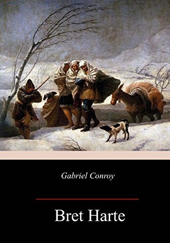 Gabriel Conroy: Harte, Bret