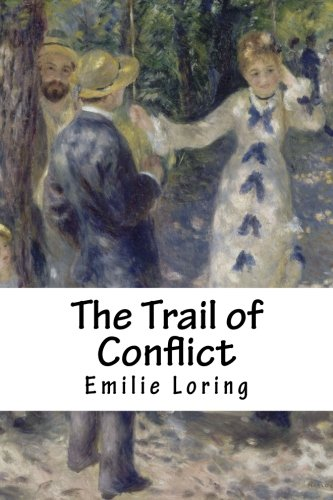 9781985579842: The Trail of Conflict