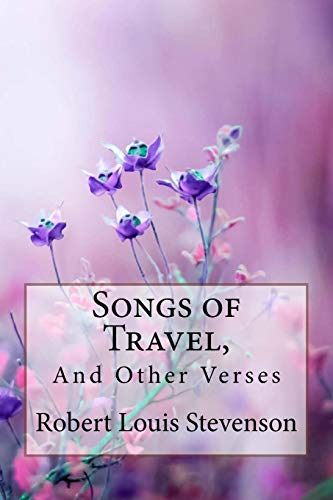 Songs of Travel, and Other Verses Robert: Stevenson, Robert Louis/
