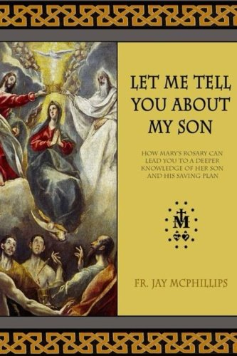 Let Me Tell You About My Son: Fr Jay McPhillips