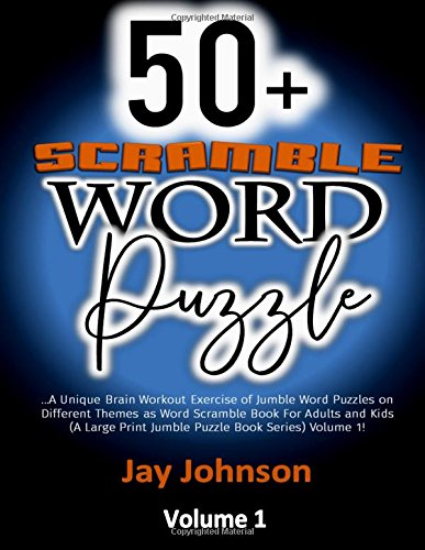 50+ SCRAMBLE WORDS PUZZLES: A Unique Brain Workout Exercise of Jumble Word Puzzles on Different ...