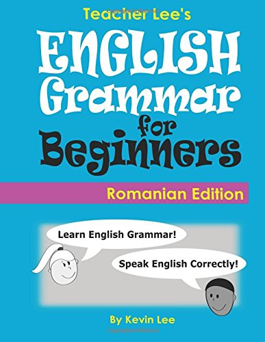 Teacher Lee s English Grammar for Beginners: Kevin Lee