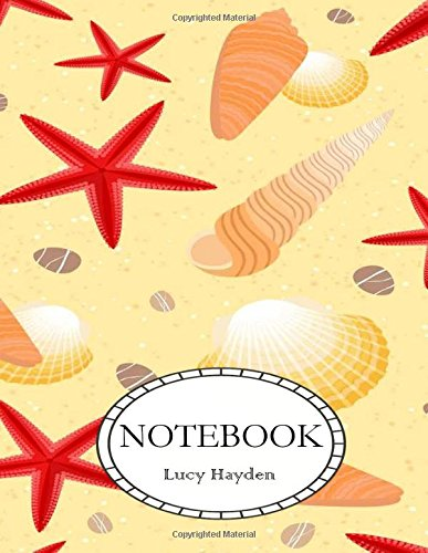 Notebook: Dot-Grid, Graph, Lined, Blank Paper: Shell: Hayden, Lucy