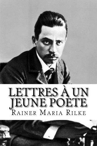 Lettres à un jeune poète (French Edition): Rainer Maria Rilke