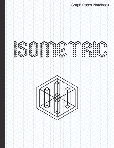 Isometric Graph Paper Notebook: 120 Pages -: Vida Notebooks