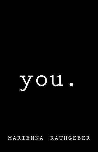 you. (Volume 1): Marienna Mercedes Rathgeber