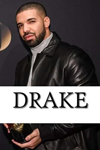 Drake: A Biography: Neil Roberts