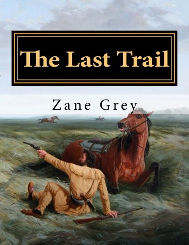 9781986020718: The Last Trail