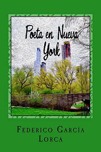 Poeta En Nueva York: Garcia Lorca, Federico