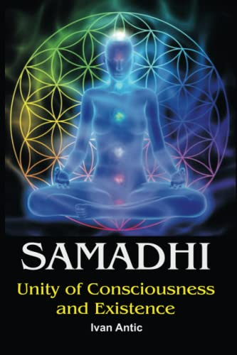 Samadhi: Unity of Consciousness and
