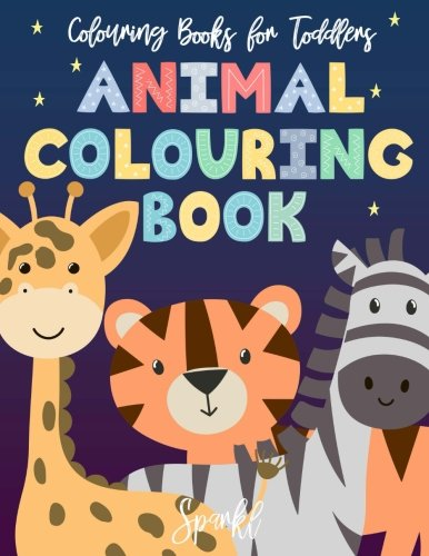 9781986070966: Colouring Books For Toddlers Animal Colouring Book: Cute Simple Animal Colouring Book for Toddlers and Little Ones