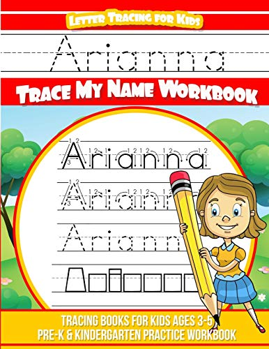 Arianna Letter Tracing for Kids Trace My: Books, Arianna