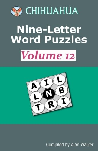 9781986108133: Chihuahua Nine-Letter Word Puzzles Volume 12