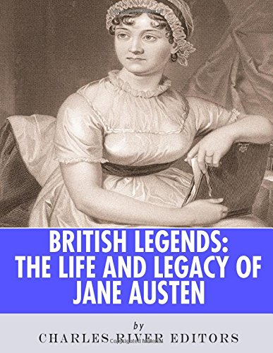9781986128070: British Legends: The Life and Legacy of Jane Austen