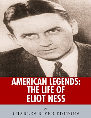 9781986136273: American Legends: The Life of Eliot Ness