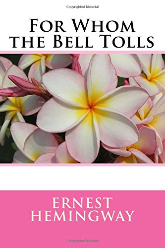 9781986158824: For Whom the Bell Tolls: Abridged and Censored Version