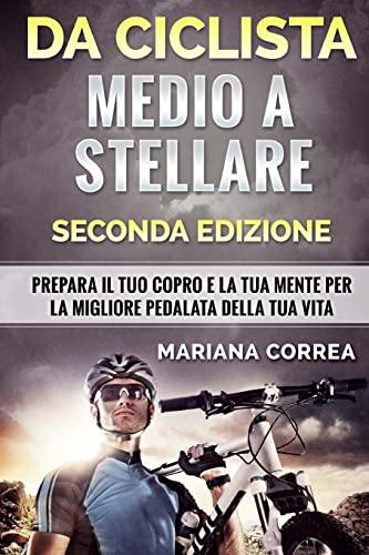 Da Ciclista Medio a Stellare Seconda Edizione: Correa, Mariana