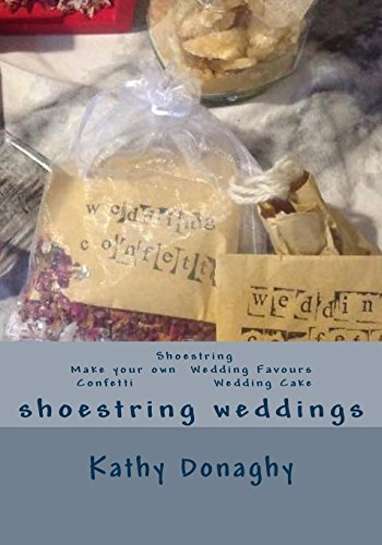 Shoestring Make Your Own Wedding Favours Confetti: Donaghy, Kathy