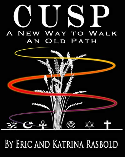 9781986213455: CUSP: A New Way to Walk An Old Path