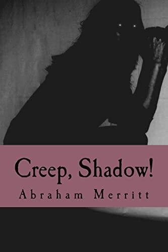 9781986215718: Creep, Shadow!