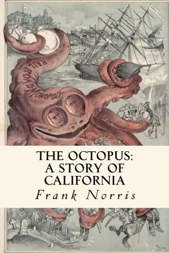 9781986219990: The Octopus : A Story of California