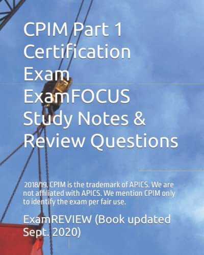 Cpim Certification Exam Examfocus Study Notes and: Examreview (COR)