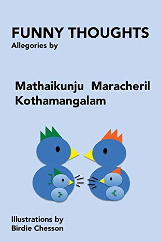 Funny Thoughts: Allegories (Paperback): Varghese Mathai
