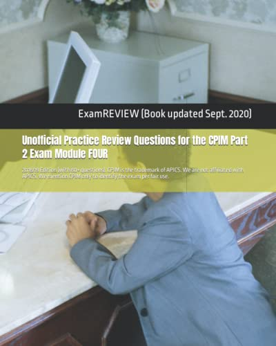 Unofficial Practice Review Questions for the Cpim: Examreview (COR)