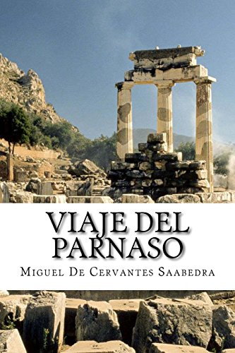 Viaje Del Parnaso: Miguel de Cervantes
