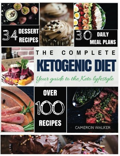 Ketogenic Diet: Keto for Beginners Guide, Keto 30 days Meal Plan, Keto Desserts, Intermittent ...