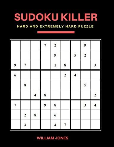 Sudoku Killer: Hard Sudoku Game Books Puzzle: Jones, William