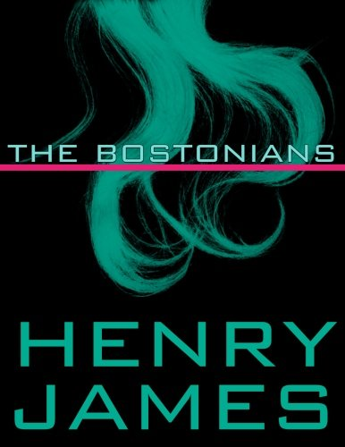 9781986330565: The Bostonians