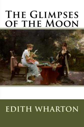 9781986332392: The Glimpses of the Moon